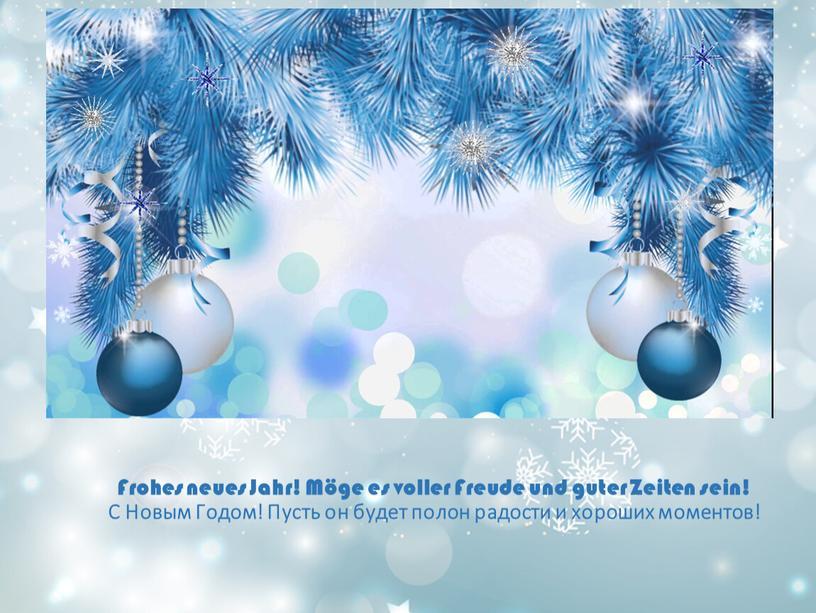 Frohes neues Jahr! Möge es voller