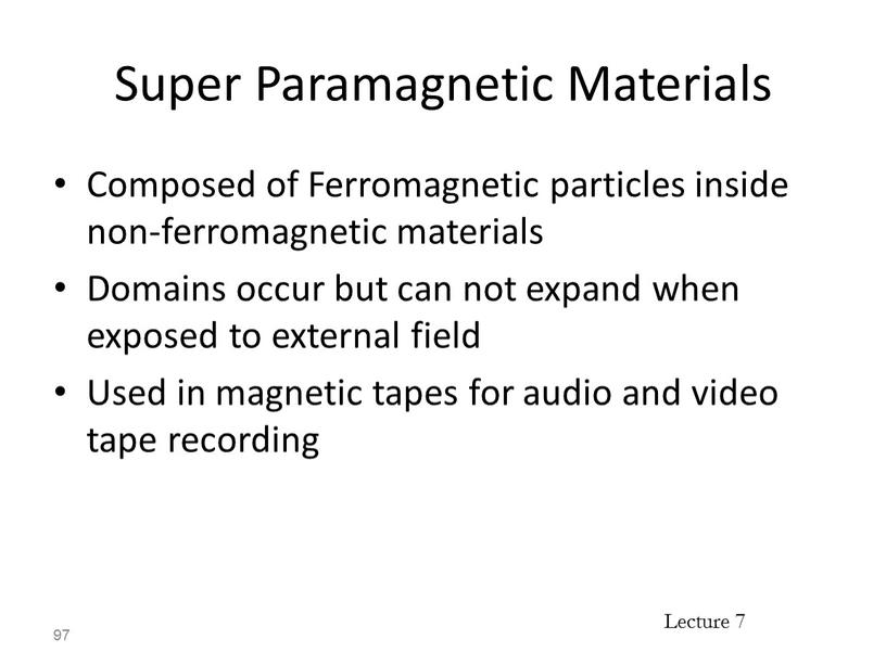 Super Paramagnetic Materials Composed of