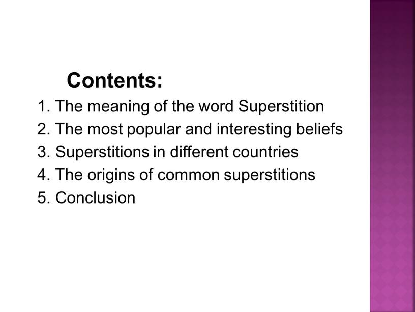 Contents: 1. The meaning of the word
