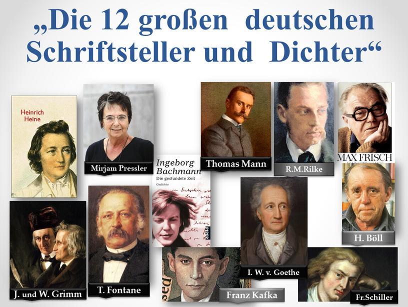 Die 12 großen deutschen Schriftsteller und