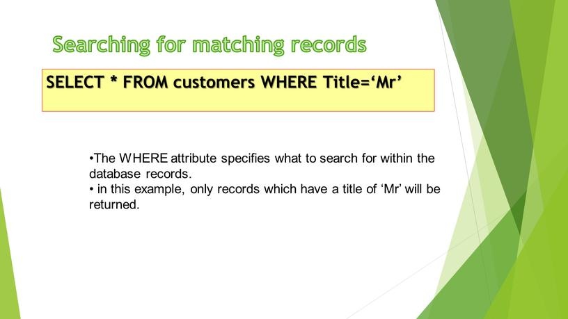 Searching for matching records