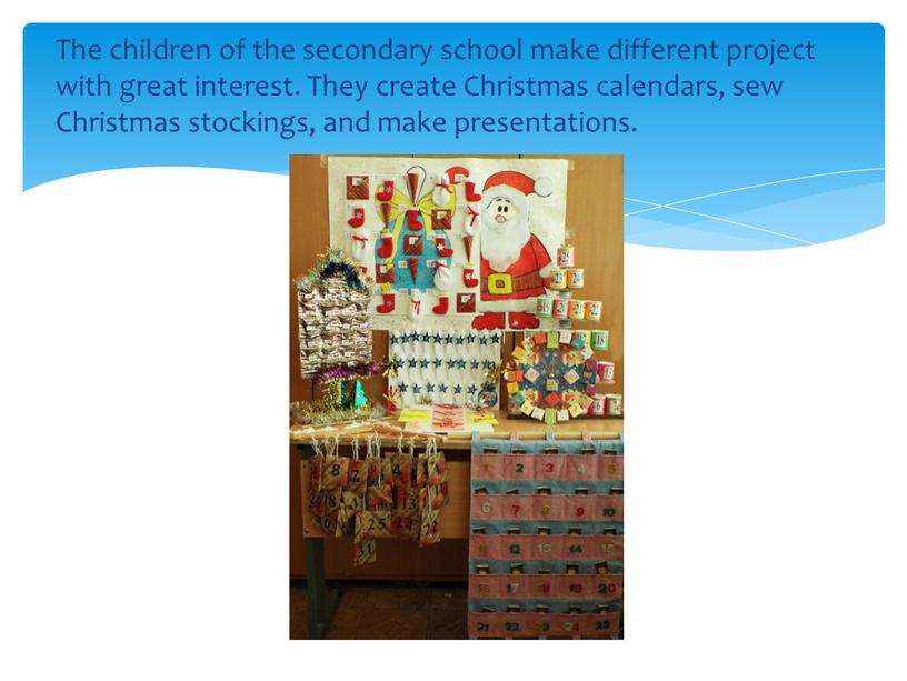 The children of the secondary school make different project with great interest