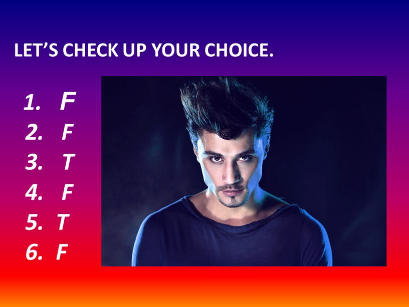 LET'S CHECK UP YOUR CHOICE. 1