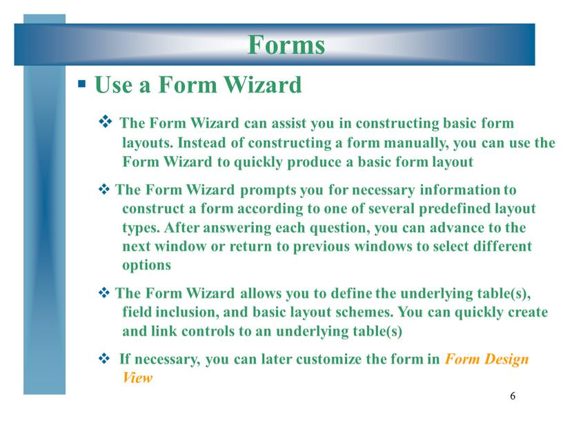 Forms Use a Form Wizard The Form