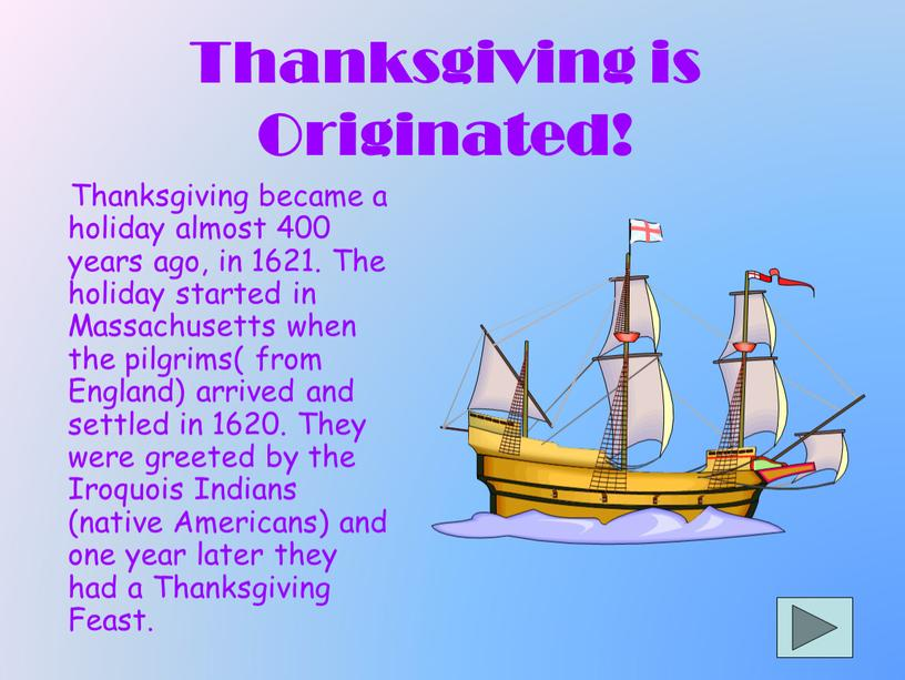Thanksgiving is Originated!