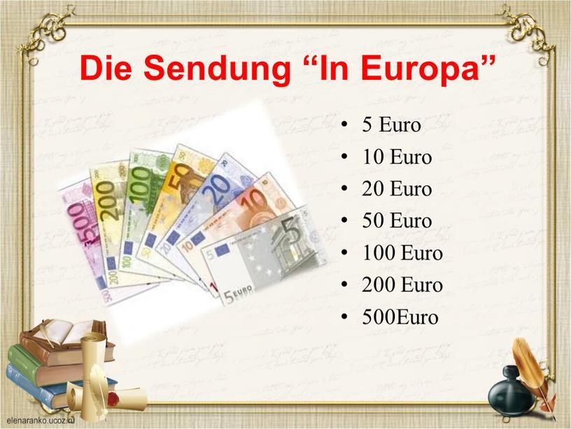 """Die Sendung """"In Europa"""" 5 Euro 10"""