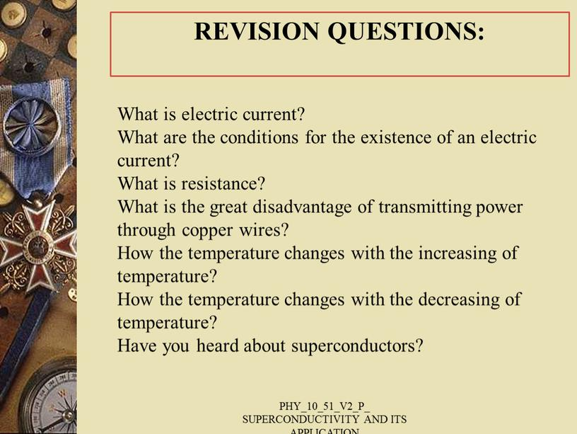 What is electric current? What are the conditions for the existence of an electric current?