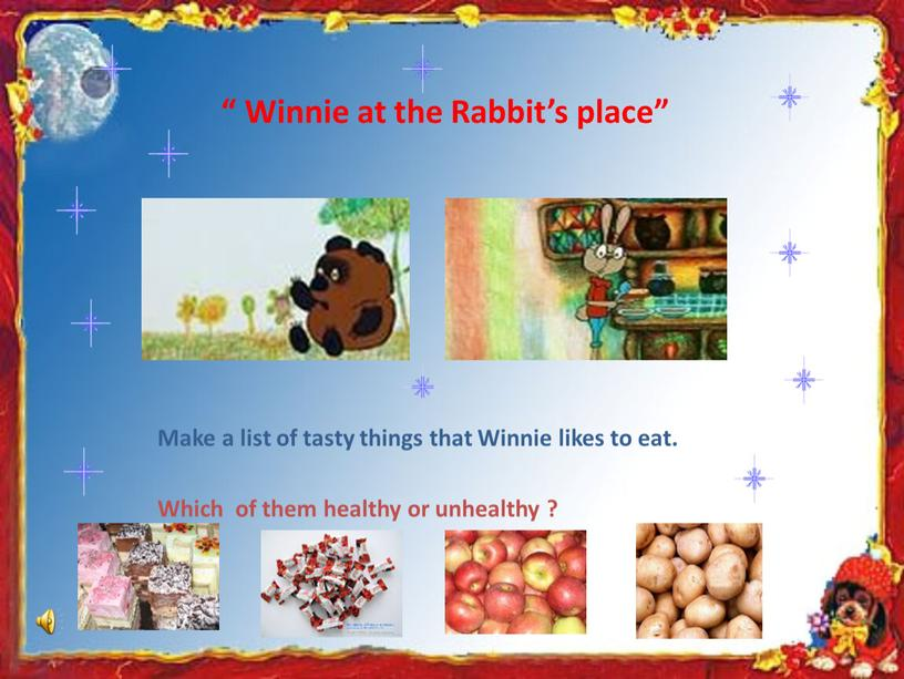 """Winnie at the Rabbit's place"""" Make a list of tasty things that"""