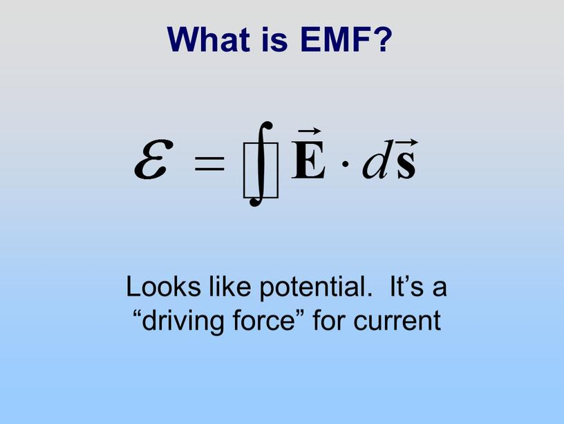 What is EMF? Looks like potential