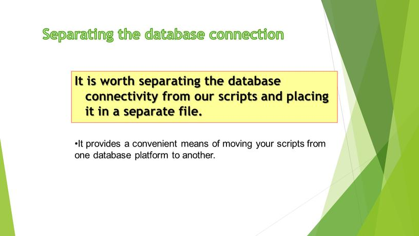 Separating the database connection