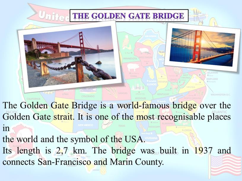 The Golden Gate Bridge The Golden