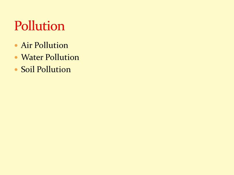 Air Pollution Water Pollution