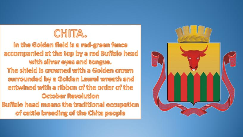 CHITA. In the Golden field is a red-green fence accompanied at the top by a red