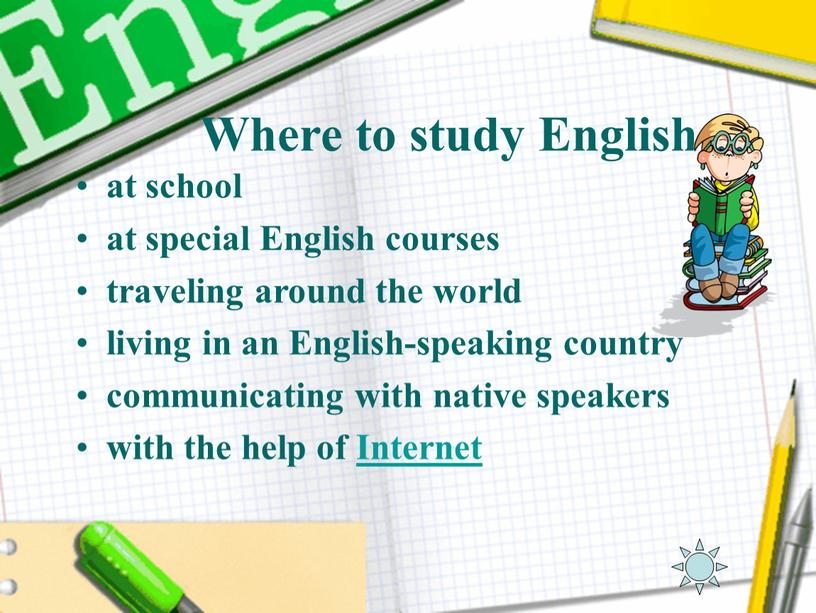 Where to study English at school at special