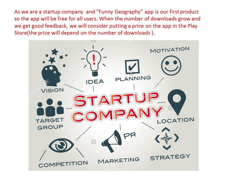 """As we are a startup company and """"Funny"""