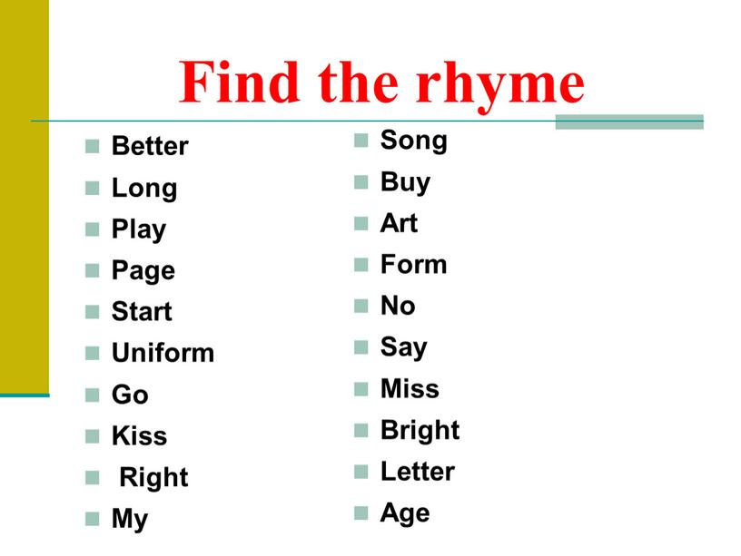 Find the rhyme Better Long Play