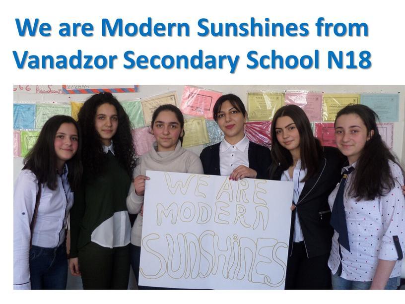 We are Modern Sunshines from Vanadzor