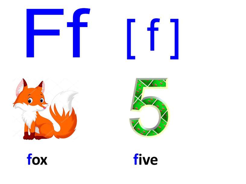 fox Ff [ f ] five