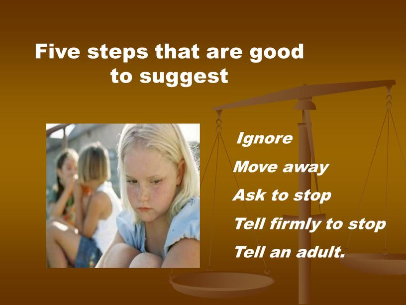 Five steps that are good to suggest