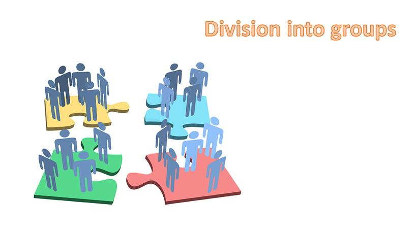 Division into groups