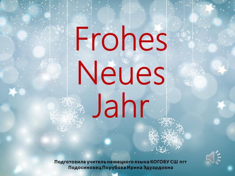 Frohes Neues Jahr Подготовила учитель немецкого языка