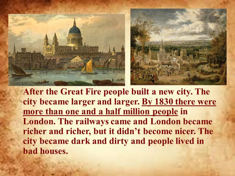 After the Great Fire people built a new city