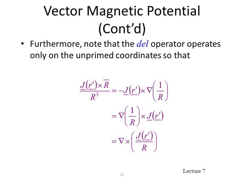 Vector Magnetic Potential (Cont'd)