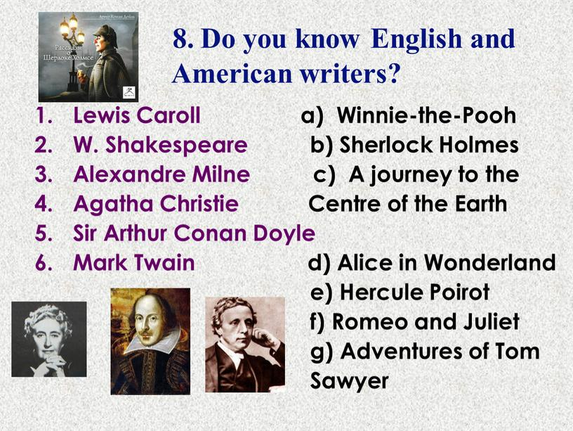 Do you know English and American writers?