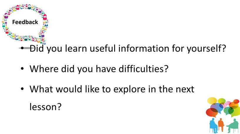Did you learn useful information for yourself?