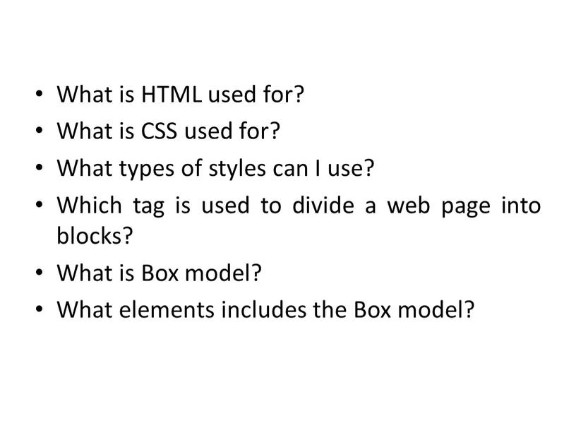 What is HTML used for? What is