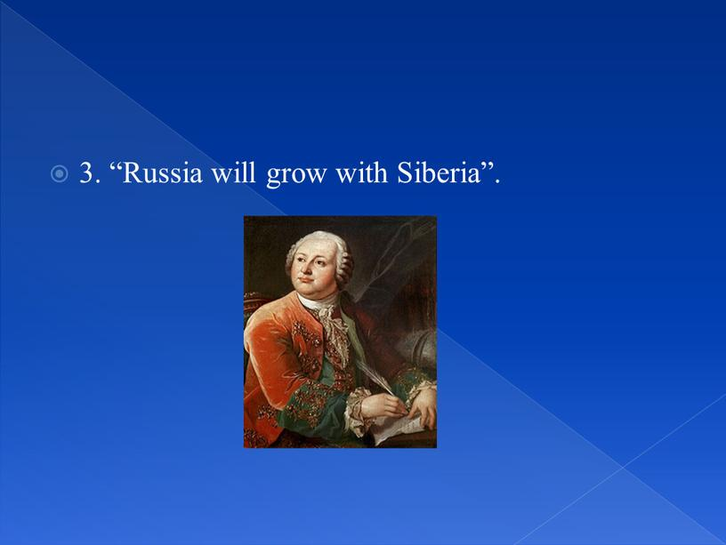 Russia will grow with Siberia""
