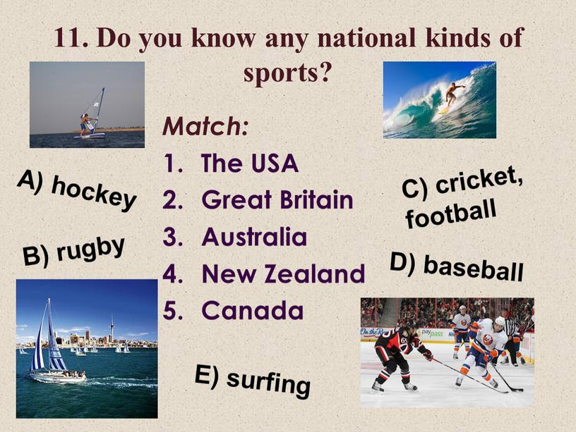 Do you know any national kinds of sports?