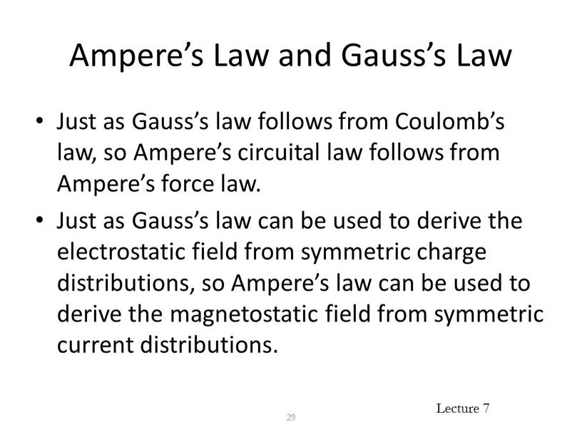 Ampere's Law and Gauss's Law Just as