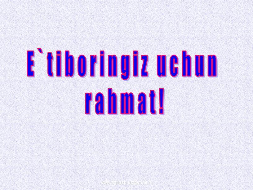 E`tiboringiz uchun rahmat! www