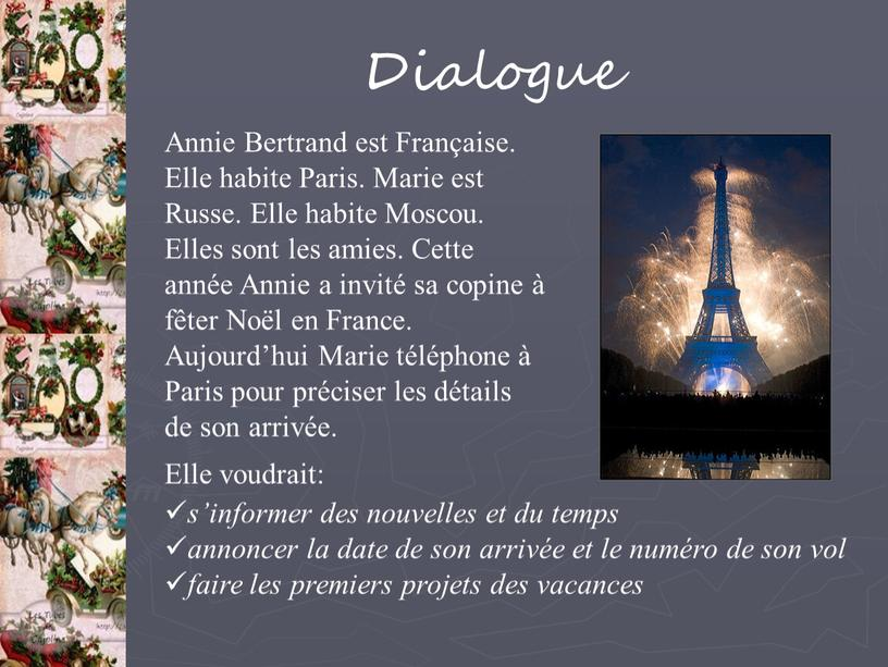 Dialogue Annie Bertrand est Française