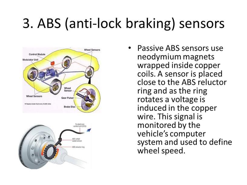 ABS (anti-lock braking) sensors