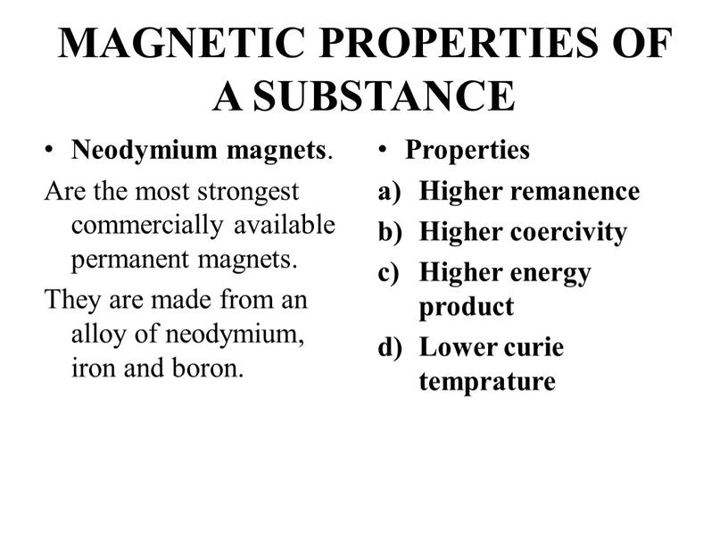 MAGNETIC PROPERTIES OF A SUBSTANCE