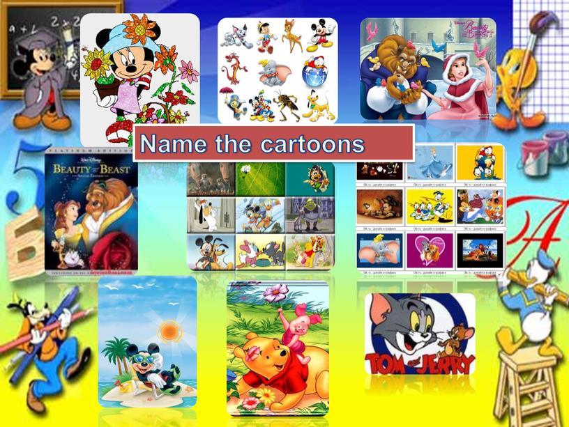 Name the cartoons