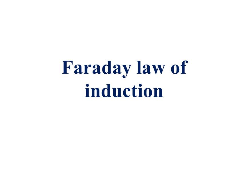 Faraday law of induction