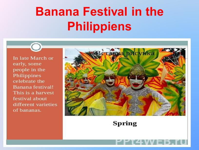 Banana Festival in the Philippiens