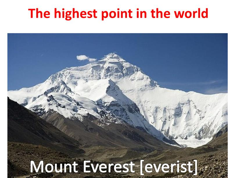 The highest point in the world