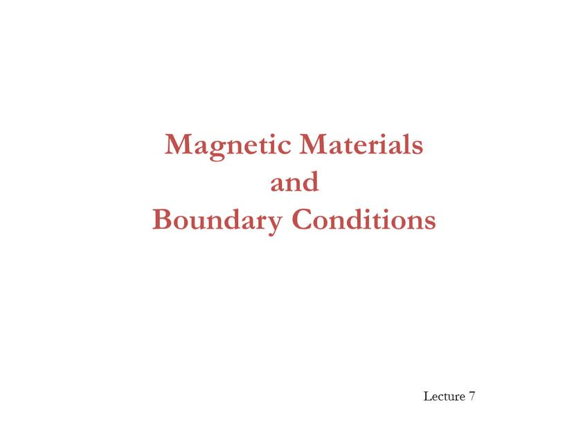 Magnetic Materials and Boundary