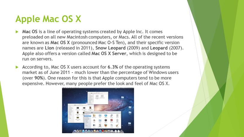 Apple Mac OS X Mac OS is a line of operating systems created by