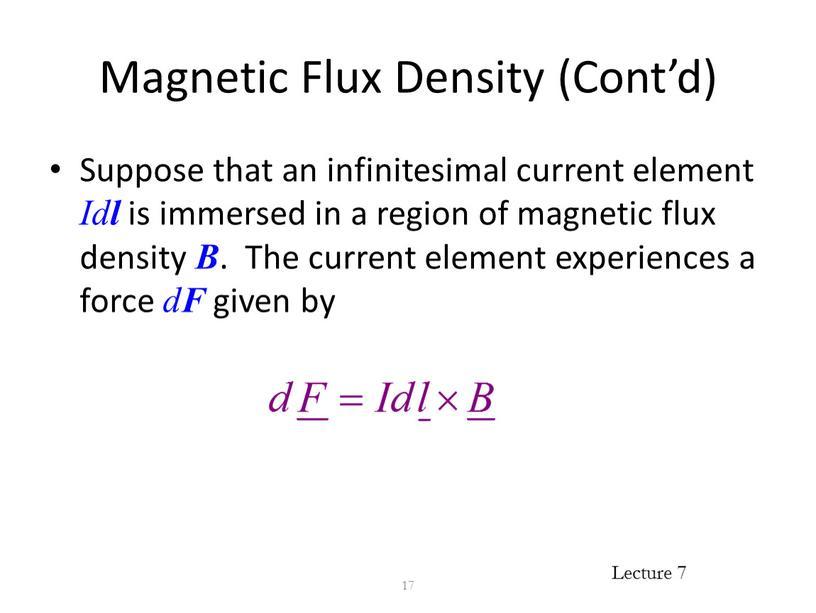 Magnetic Flux Density (Cont'd)