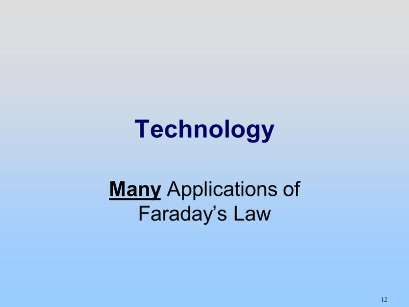Technology Many Applications of