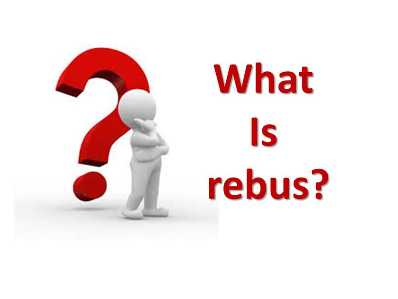 What Is rebus?