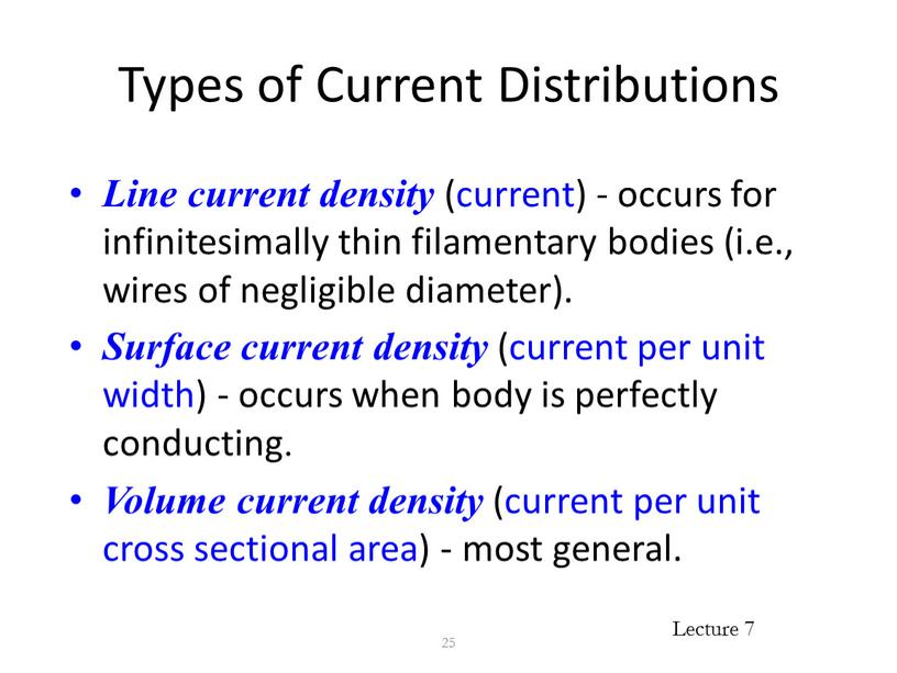 Types of Current Distributions