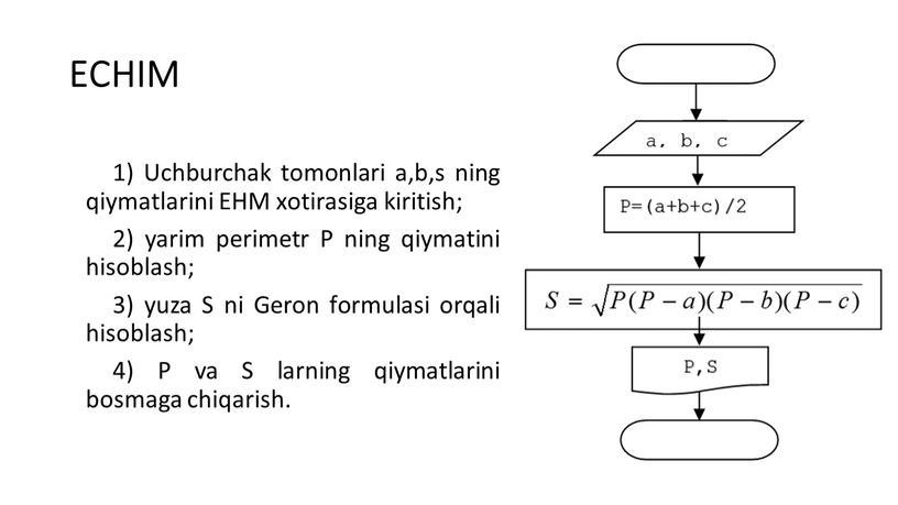 ECHIM 1) Uchburchak tоmоnlari a,b,s ning qiymatlarini