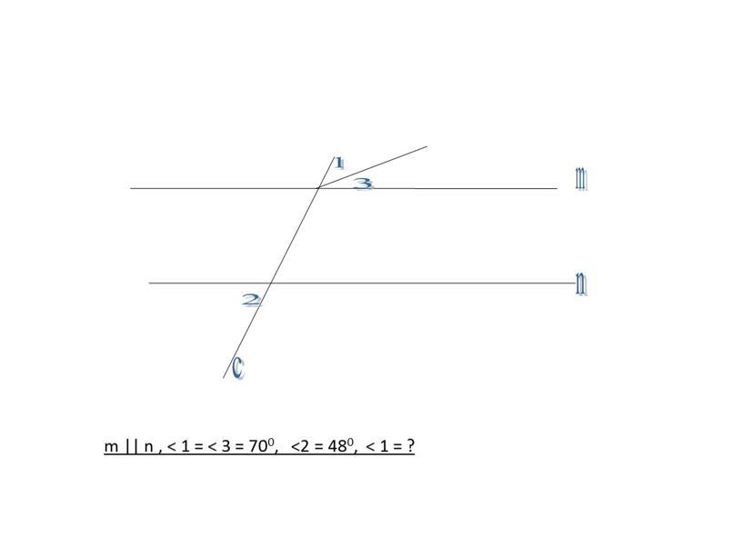 m || n , < 1 = < 3 = 700, <2 = 480, < 1 = ?