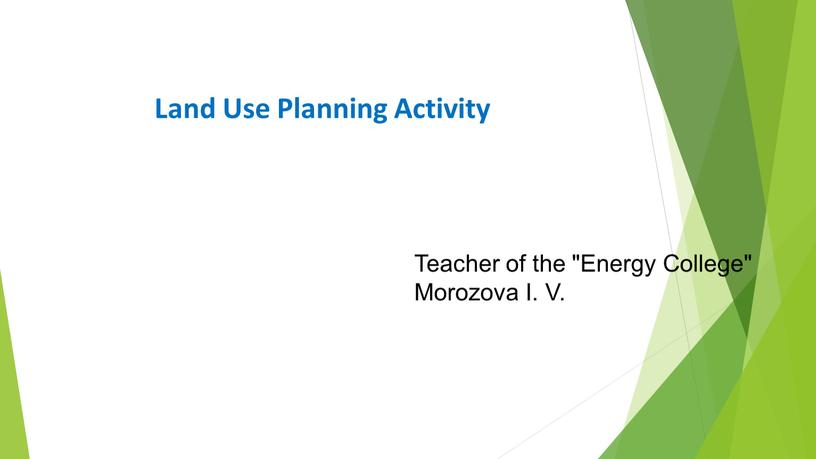 """Land Use Planning Activity Teacher of the """"Energy"""